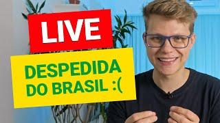 LIVE: Despedida do Brasil