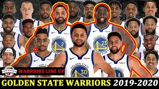 GOLDEN STATE WARRIORS ROSTER 2019-2020