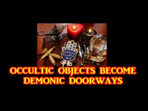 Occult Objects In Your House Give Demons Legal Ground Open Doors ...