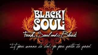 BLACKSOUL! Version - If you wanna be bad, ya you gotta be good