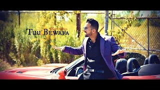 Sham Idrees - Tuu Bewafa (Official Music Video)