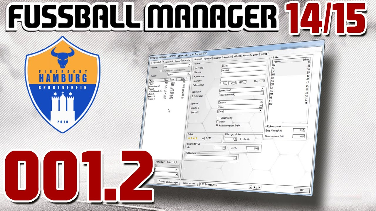 Fussball Manager 14 15 001 2 Ich Erstelle Euch Weiter Let S Play Fussball Manager 14 15