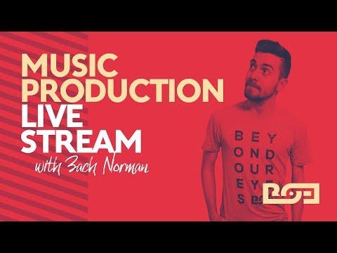 BOE Music Production Livestream w/ Zach Norman!