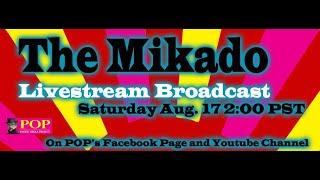 The Mikado 8/17/2019