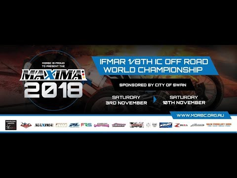 Maxima 2018 IFMAR 1/8th IC Off Road World Championship [LIVE, FREE & HD] | Thursday Afternoon