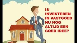 Investeren in vastgoed, nog altijd een goed idee?