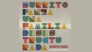 Burrito Panza - Una familia desestructurada [Full Album Stream]