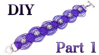 "DIY ❤ PART 1 of 2: Macrame bracelet ""Shambala"" / Ажурный макраме браслет ""Шамбала"""