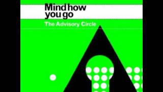The Advisory Circle - And the Cuckoo Comes (from Mind How You Go)