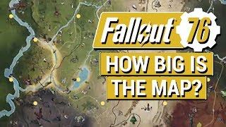 FALLOUT 76: How BIG Is The Map in Fallout 76?? (What We Know So Far + Fallout 4 Comparison)