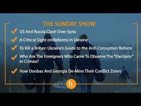 The Sunday Show: US-Russia Conflict, Ukraine's Reforms and Anti-Reforms, De-Mining Donbas