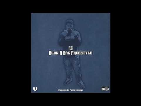 RG - Blow A Bag Freestyle (Prod. Parts Unknown) [IMG Music]