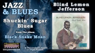 Blind Lemon Jefferson - Shuckin
