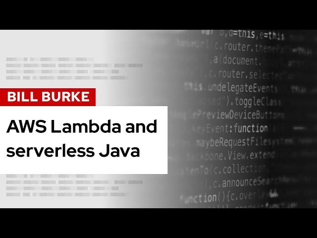 AWS Lambda and serverless Java | DevNation Live
