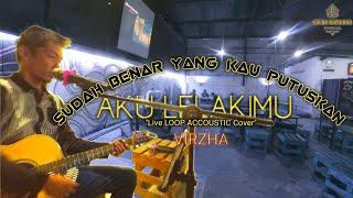 Aku lelakimu live cover by Cover Rumahan