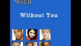 16 - Without You - Britannia High Cast
