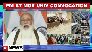 PM Modi Addresses 33rd Convocation Ceremony At Dr. MGR Medical University