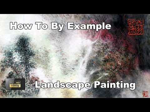 How To Paint Chinese Landscape Using Watercolor By Example – Chinese Brush Painting