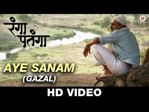 Aye Sanam (Gazal) - Rangaa Patangaa|...