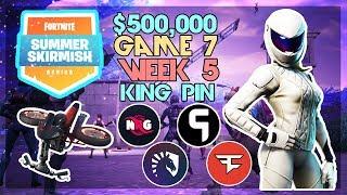 $500,000 🥊King Pin Summer Skirmish🥊 Week 5 Game 7 (Fortnite)