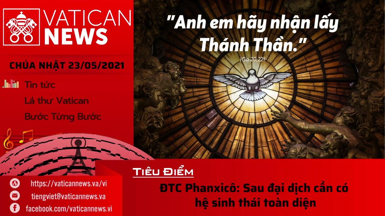 Radio Chúa Nhật 23/05/2021 - Vatican News Tiếng Việt