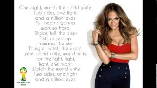 Pitbull ft. Jennifer Lopez & Claudia Leitte - We Are One (Ole Ola) [2014 FIFA World Cup] Lyrics