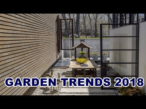 Garden Trends 2018 – Make the Most of Your Outdoor Space