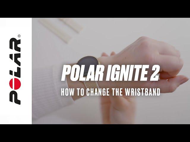 Polar Ignite 2 | How to change the wristband