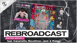 WOCHE 2: 4SKINGS REBROADCAST   feat. KanarioOo, Bouefmac, Jack & Ruben