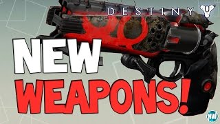 Destiny ALL NEW WEAPONS! (April Update)