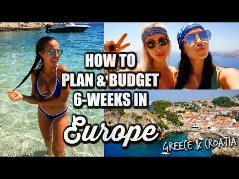 TRAVEL Q&A - HOW TO PLAN & BUDGET 6-WEEKS IN EUROPE