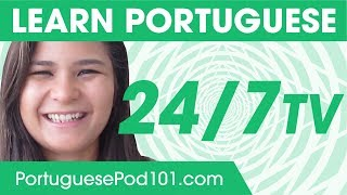 Learn Portuguese 24/7 with PortuguesePod101 TV