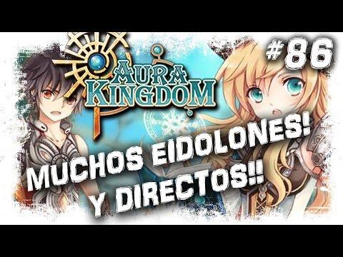 Aura Kingdom Gameplay | Directos, Noticias y Eidolones! | MMOrpg Anime Free