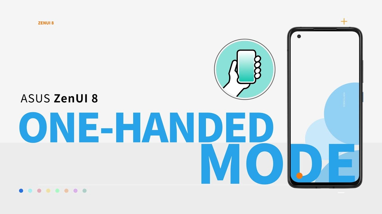 ZenUI 8: How to use One-handed Mode | ASUS