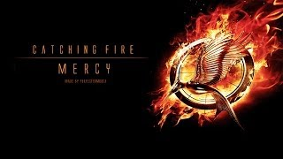 Catching Fire | Mercy