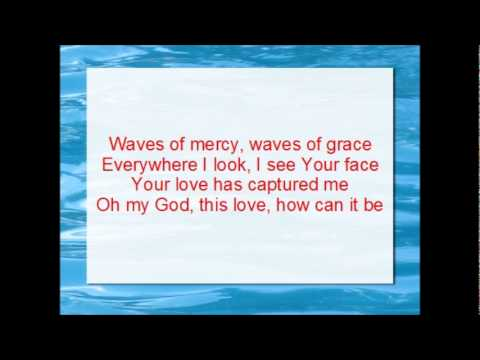 Waves of Mercy (with lyrics) by Fusebox