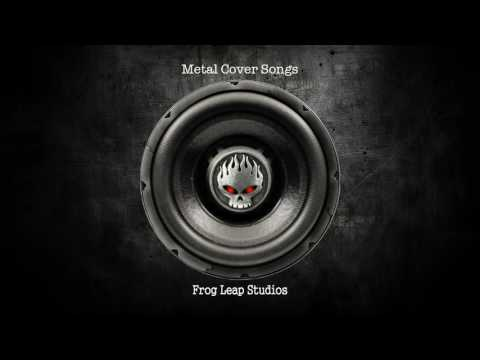 Metal Cover Songs Popular 2017