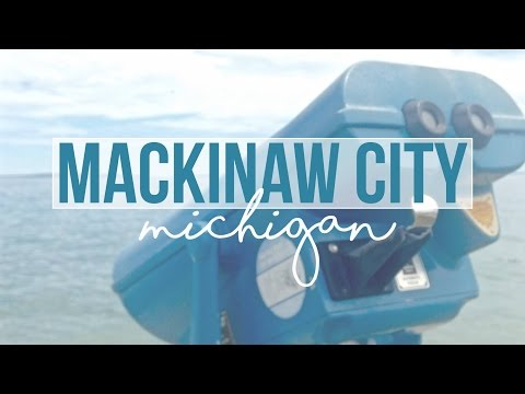 Exploring Mackinaw City, Michigan - a Tour with Drivin' & Vibin'
