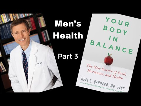 your-body-in-balance---part-3---dr.-neal-barnard