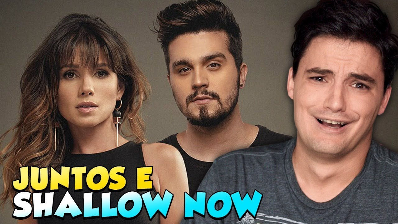FELIPE NETO - JUNTOS E SHALLOW NOW