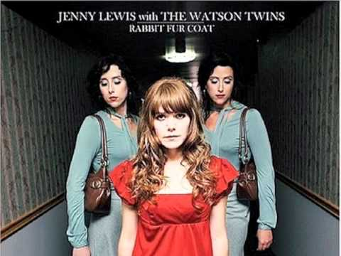 Jenny Lewis and the Watson Twins  Rise Up With Fists