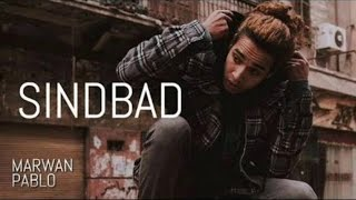 Marwan Pablo - SINdBAD | مروان بابلو - سندباد (Instrumental) Prod.by Close Beats