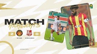 HIGHLIGHTS   ES Tunis 2 - 0 CR Belouizdad   Quarter-finals 2nd leg   #TotalCAFCL