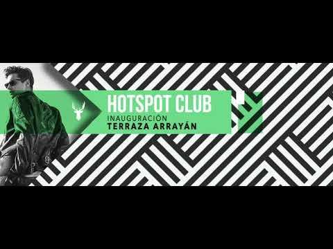 Hotspot Club Sab 01 Inauguración Terraza Arrayán