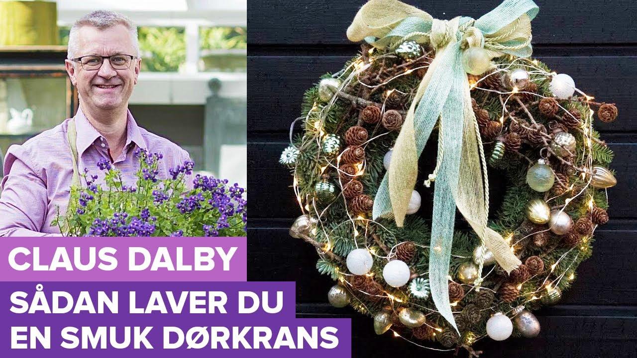 Claus Dalby laver smuk julekrans til jul - Juledekorationer (1:8)