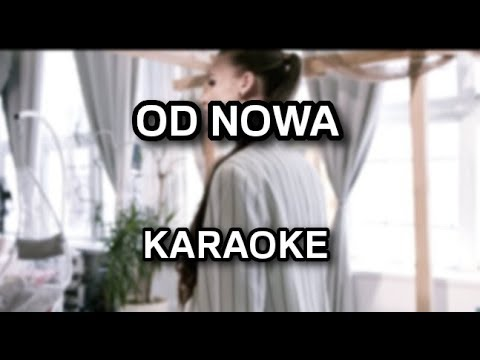 Weronika Juszczak - Od nowa [karaoke/instrumental] - Polinstrumentalista