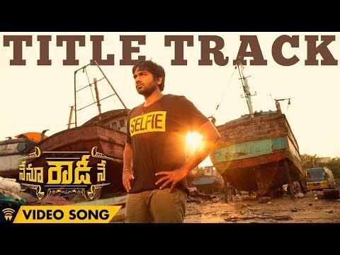 Nenu Rowdy Ne - Title Track | Video Song |...
