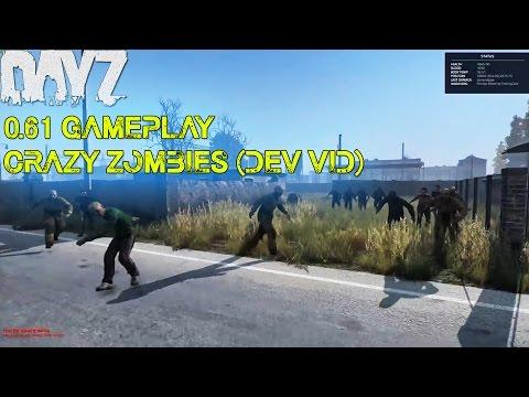 Dayz Standalone: 0 61 Gameplay - Crazy Zombies   (Dev 0 61 Play Test