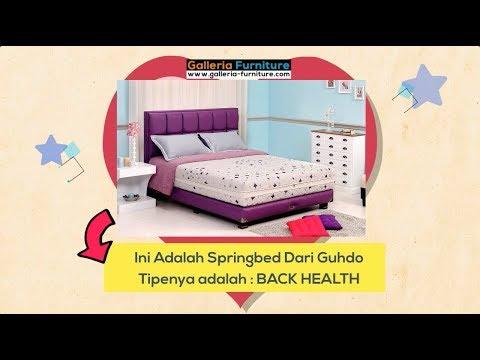 Fitur Pada Springbed Guhdo Back Health - Galeria Furniture Bandung