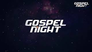 Gospel Night Black #07